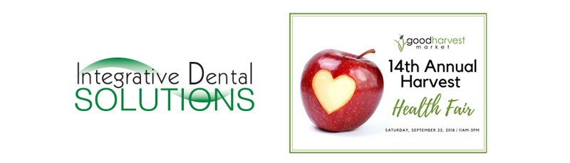 Join Integrative Dental Solutions at the Good Harvest Health Fair